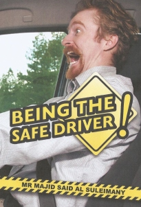 Being The Safe Driver - Front